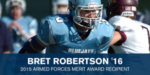 Bret Robertson Armed Forces Merit Award